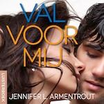 Val voor mij - Jennifer L. Armentrout (ISBN 9789020535372)