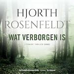 Wat verborgen is - Hjorth Rosenfeldt (ISBN 9789403151205)