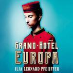 Grand Hotel Europa - Ilja Leonard Pfeijffer (ISBN 9789029539630)