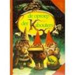 De oproep der kabouters - Rien Poortvliet, Wil Huygen (ISBN 9789026947995)