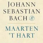 Johann Sebastian Bach - Maarten 't Hart (ISBN 9789029525909)