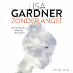 Zonder angst - Lisa Gardner (ISBN 9789403169606)