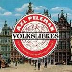 Bijna vergeten Antwerpse volksliedjes