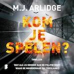 Kom je spelen? - M.J. Arlidge (ISBN 9789052861180)