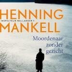 Moordenaar zonder gezicht - Henning Mankell (ISBN 9789044541618)