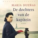 De dochters van de Kapitein - María Dueñas (ISBN 9789028450042)