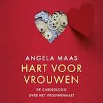 Hart voor vrouwen - Angela Maas (ISBN 9789029540315)