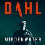 Middenwater - Arne Dahl (ISBN 9789044542318)