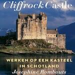 Cliffrock Castle - Josephine Rombouts (ISBN 9789021418445)