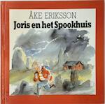 Joris en het spookhuis - Eriksson (ISBN 9789053410912)