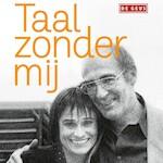 Taal zonder mij - Kristien Hemmerechts (ISBN 9789044542479)