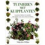 Tuinieren met kuipplanten - Malcolm Hillier, Amp, Matthew Ward, Amp, Arjen Mulder, Amp, Paul Krijnen (ISBN 9789051122015)