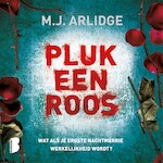 Pluk een roos - M.J. Arlidge (ISBN 9789052861098)
