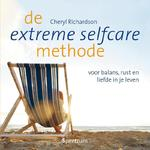 De extreme selfcare methode - Cheryl Richardson (ISBN 9789049103897)