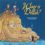 Waar is de draak ? - Jason Hook, Richard Hook (ISBN 9789026123108)