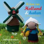 Ik hou van Holland & haken - Christel Krukkert (ISBN 9789058773678)