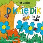 Dikkie Dik in de tuin - Jet Boeke