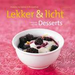 Lekker & licht / 5 Desserts - F. Vermeiren, E. Goethals (ISBN 9789020977806)