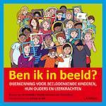Ben ik in beeld? - Marion van de Coolwijk, Wendy Lammers van Toorenburg (ISBN 9789401407946)