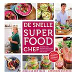De snelle superfood chef - Jesse van der Velde, Annemieke de Kroon (ISBN 9789000343317)