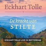 De kracht van stilte - Eckhart Tolle (ISBN 9789020208085)