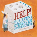 Help ! Hoe (even) overleven zonder ouders - K. Janssen (ISBN 9789059082298)