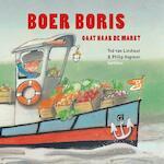 Boer Boris gaat naar de markt - Ted van Lieshout (ISBN 9789025760458)
