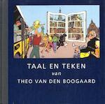 Taal en Teken van Theo van den Boogaard - Theo van den Boogaard (ISBN 9789054920021)