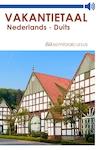 Nederlands-Duits - Vakantietaal.nl (ISBN 9789461490575)