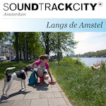 Soundtrackcity Langs de Amstel - Alison Isadora, Hannes Wallrafen (ISBN 9789081800518)