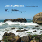 Grounding Meditatie 45 minuten (open)