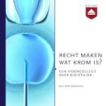 Recht maken wat krom is? - Johan Braeckman (ISBN 9789085301370)
