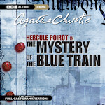 Hercule Poirot in The Mystery Of The Blue Train - Agatha Christie (ISBN 9781408482070)