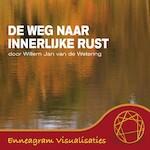 De weg naar innerlijke rust - Willem Jan van de Wetering (ISBN 9789461491848)