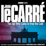 The Spy Who Came in from the Cold - John le Carré (ISBN 9781408402450)