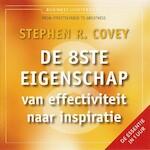 De 8ste eigenschap - Stephen R. Covey (ISBN 9789047007050)
