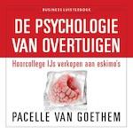De psychologie van overtuigen - Pacelle van Goethem (ISBN 9789047006886)