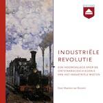 De industriële revolutie - Maarten van Rossem (ISBN 9789085301349)