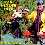 Jan Turbo - Teake van der Meer, Piet Braam, Fred Rootveld, Angie Rootveld (ISBN 9789077102824)
