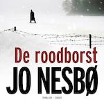 De roodborst - Jo Nesbø (ISBN 9789462530713)