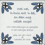 Wel wel, 'n huis mit 'n bel, en dan nog vollek roupe! - Jaap van der Marel, Leendert de Vink (ISBN 9789059970946)