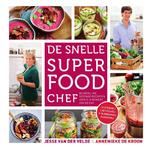 De snelle superfood chef - Jesse van der Velde (ISBN 9789000343652)
