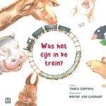 Was het fijn in de trein? - Thera Coppens (ISBN 9789460688928)