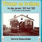 Trams en treinen in de jaren '30 tot '50