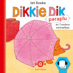 Dikkie Dik - Paraplu en 7 andere verhaaltjes - Jet Boeke
