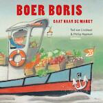 Boer Boris gaat naar de markt - Ted van Lieshout (ISBN 9789025761745)
