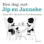 Een dag met Jip en Janneke - Annie M.G. Schmidt