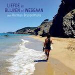 Liefde en blijven of weggaan - Herman Brusselmans (ISBN 9789079390243)