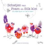 Schatjes van Foam en Silk klei - Jolanda. van Noordenburg, Jolanda van Noordenburg (ISBN 9789043918534)