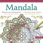Mandala Kleuren voor volwassenen; Mandala coloriages pour adultes